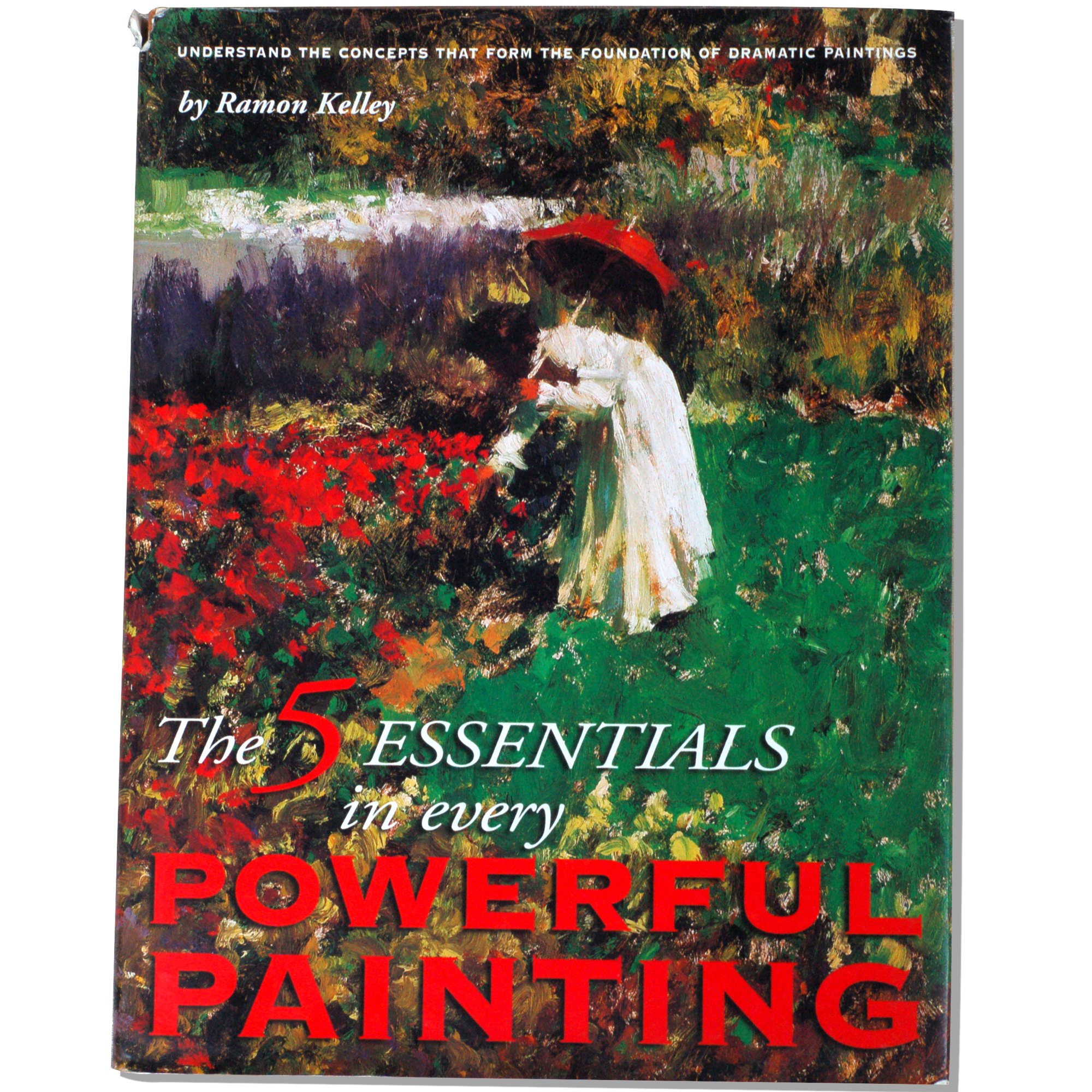 5 Essentials in Every Powerful Painting